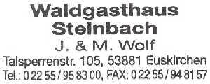 tijdens de Europäischer Fernwanderweg E8, stempel van het Waldgasthaus Steinbach nabij de teinbachtalsperre te Euskirchen