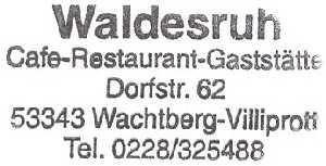 tijdens de Europäischer Fernwanderweg E8stempel van café restaurant Gaststätte Waldesruh te Villiprott/Wachtberg