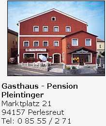 Perlesreut - Gasthaus Pleintinger